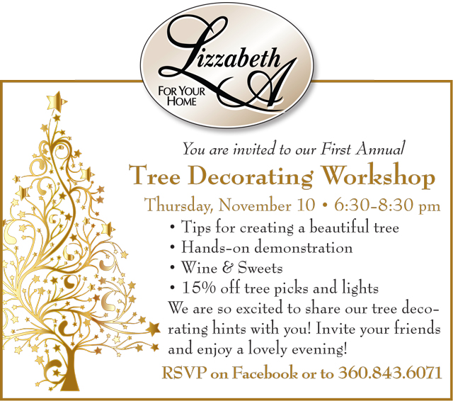 You are invited to our First Annual Tree Decorating Workship. Thursday, Nov. 10, 6:30 pm. RSVP on Facebook or 360.843.6071